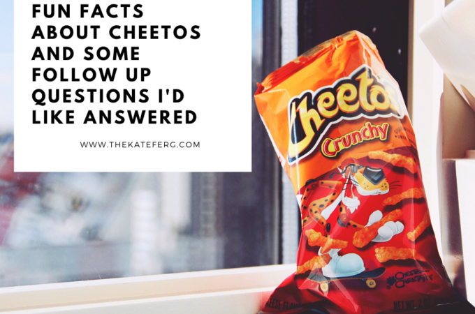 Fun Facts About Cheetos and Some Follow Up Questions I'd Like Answered
